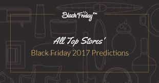 target black friday sales for 2017 rise and shine october 12 black friday tv predictions crocs