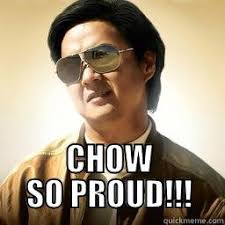 So Proud Meme - chow so proud quickmeme
