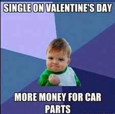 Funny Valentine Meme - happy valentines day memes 2018 anti valentines memes