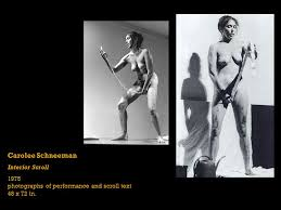 Carolee Schneemann Interior Scroll Feminist Art Issues In Intermedia Collins Spring Ppt Download