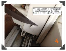How To Replace Patio Door Rollers Remove The Plugs That Cover Up The Sliding Glass Door Roller