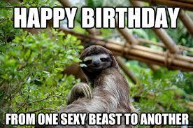 Sexy Birthday Meme - happy birthday meme sexy 32 pinteres