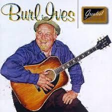 burl ives burl ives greatest hits