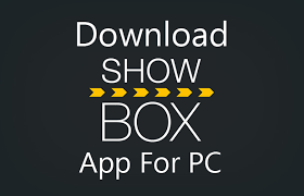 show box apk showbox app android apk pc ios version 2016
