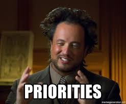 Meme Generator Aliens Guy - priorities aliens guy meme meme generator