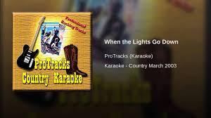 Faith Hill When The Lights Go Down When The Lights Go Down In The Style Of Faith Hill Karaoke
