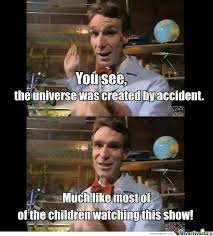 Bill Nye Memes - bill nye by david43 meme center