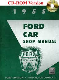 1955 ford car shop manual ford motor company david e leblanc