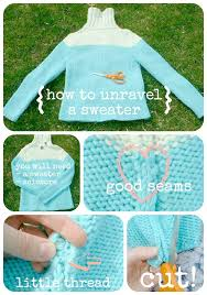 the original how to unravel a sweater to recycle yarn tutorial