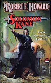 solomon kane solomon kane 1 robert e howard 9780671876951