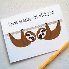 sloth valentines day card sloth s card by hoobynoo notonthehighstreet