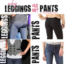 Leggings Are Not Pants Meme - style sos why leggings are not pants and other fashion questions
