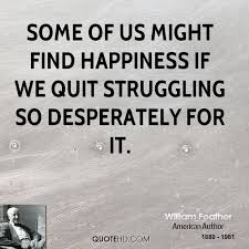 william feather happiness quotes quotehd