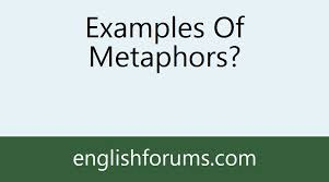 metaphor examples what is a metaphor