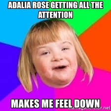 adalia rose getting all the attention makes me feel down i can