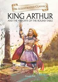 om illustrated classics king arthur and the knights of the round