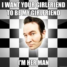 I Need A Girlfriend Meme - i am your girlfriend meme am best of the funny meme
