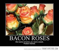 Funny Bacon Meme - bacon roses the meta picture