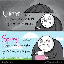 Allergy Meme - the weather right now the oatmeal