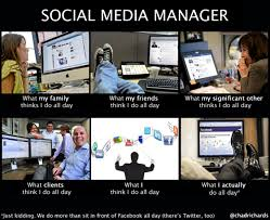 Memes Social Media - social media manager how people see me what they think i do