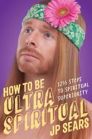 amazon com how to be ultra spiritual 12 1 2 steps to spiritual