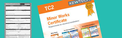 electrical minor works certificate template tc2 minor works certificate kewtech