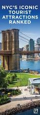 New York Tourist Attractions Map by Best 25 New York Tourist Attractions Ideas On Pinterest Nyc