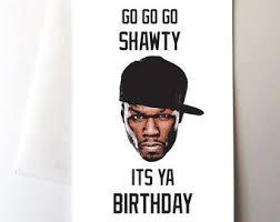 50 Cent Birthday Meme - cool 50 cent birthday meme kendrick lamar birthday card 80
