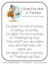 glad i m not a turkey song classroom freebies turkey and songs