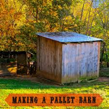 how to make a pallet barn the free range life