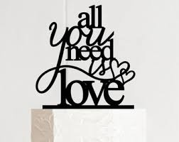 all you need is cake topper custom happiness wedding cake topper happiness