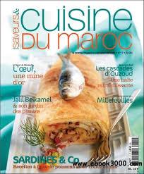 saveurs et cuisine saveurs et cuisine du maroc no17 mai juin 2008 free ebooks