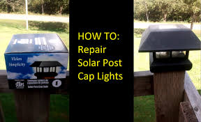 Solar Powered Post Cap Lights by How To Fix Or Repair Patio Solar Lights Youtube
