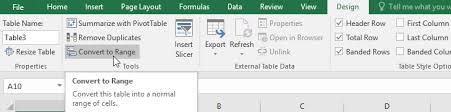 convert the table to a normal range excel 2016 tables page 2