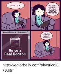 Feeling Sick Memes - i feel sick cyber hospitaldiagnosis go to a real doctor help me