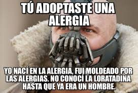 Bane Meme Internet - t禳 adoptaste una alergia bane meme on memegen