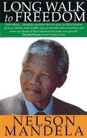 nelson mandela official biography booktopia long walk to freedom the autobiography of nelson