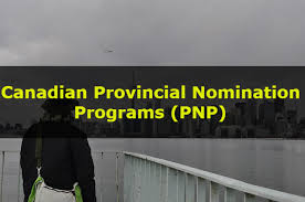 Canada Relaxes The Immigration For The Foreign Nationals Canadian Provincial Nomination Programs Pnp