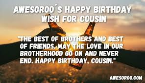 Happy Birthday Wishes For A Cousin 150 Best Happy Birthday Cousin Status Quotes Wishes Nov 2017
