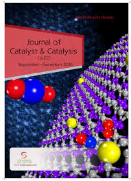 journal of catalyst u0026 catalysis vol 3 issue 3