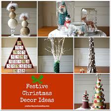 festive decor ideas yesterday on tuesday