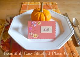 thanksgiving 2014 cards thanksgiving craft u2014 easy beautiful stitched place cards the
