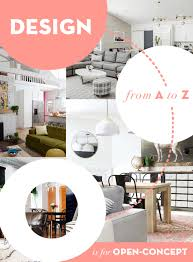 design from a to z o is for open concept u2013 design sponge