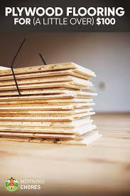 Cheapest Flooring Ideas Diy Cheap Farmhouse Plywood Flooring For A Little Over 100 In 7