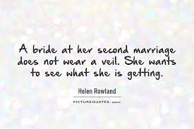 wedding quotes sayings second marriage quotes sayings second marriage picture quotes