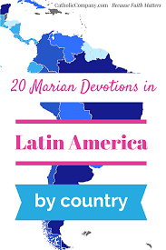 Latin Country Flags 20 Marian Devotions By Country In Latin America