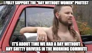 holy crap shots fired day without women protest meme guy