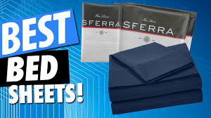 best bed sheets for 2018 youtube