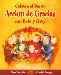 celebrate thanksgiving day with beto and gaby alma flor ada
