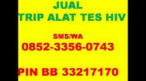 Alat Tes Hiv Di Apotik 0852 3356 0743 sms wa harga alat tes hiv di apotik